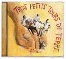 Trois Petits Tours De Terre [CD] - Sin Clasificación