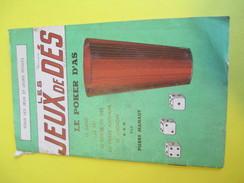Fascicule/ Les Jeux De Dés/ Le Poker D'As/ Pierre Manaut/ /1950    JE197 - Group Games, Parlour Games