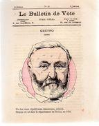 Le Bulletin De Vote.Par GILL.n°30.GREPPO.4 Pages.1877. - Journaux - Quotidiens
