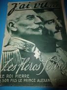 1915 J'AI VU: Les Héros Serbes (Roi Pierre Et Prince Alexandre); L'HILSENFIRST; Allemands Au Golgotha; Trébizonde ; Etc - French