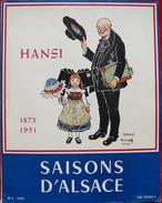 REVUE SAISONS D'ALSACE - HOMMAGE A HANSI 1873-1951 (J.J WALTZ) - N°1 -1952 HIVER - Histoire