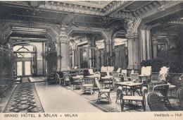 CPA Italie Milan Milano Grand Hôtel Vestibule - Hall Editeur Pettinaroli - Milano (Milan)