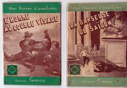 L'Homme Double Visage & La Danseuse De Saïgon - Fascicules - OPIUM - RARE 1953- & 1956. - Autres