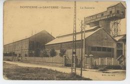 DOMPIERRE EN SANTERRE - La Sucrerie - Frankrijk