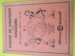 Cahier De Vacances Avec Concours / N°1/ CP/ Editions Magnard/Loulou Et Babette/JP Lévêque/ Vers 1950      CAH166 - Boeken, Tijdschriften, Stripverhalen