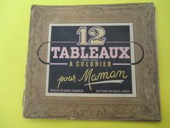 Cahier De Dessins/ 12 Tableaux à Colorier Pour Maman/Levasseur /Editions Du Soleil/ Vers 1945- 1950      CAH167 - Boeken, Tijdschriften, Stripverhalen