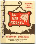 - Publicité - Auberge  Au Gai Soleil - VENTAVON - Monestier, Hautes Alpes, Triptyque, Plan D'accès, TBE, Scans. - Werbung