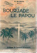 BOURJADE LE PAPOU - G. NORIN - Livres, BD, Revues