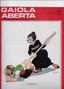 Gaiola Aberta Nº 60 De 1978 Do Cartonista José Vilhena. - Books, Magazines, Comics