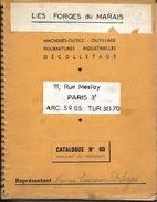 CATALOGUE Machines-outils - Outillage - Fournitures Industrielles - LES FORGES DU MARAIS - PARIS 3e - Catalogue N° 60 - Old Paper