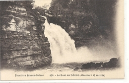 FRONTIERE FRANCO-SUISSE.938.LE SAUT DU DOUBS ( HAUTEUR :28 Metres ) . NON ECRITE - France