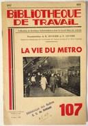 LA VIE DU METRO RATP MARS 1950 CHEMIN DE FER METROPOLITAIN PARIS BT BIBLIOTHEQUE DE TRAVAIL 107 - Ferrovie