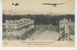 """AVIATION - CIRCUIT DE L'EST ORGANISE PAR """"LE MATIN """" - NANCY - L'Hémicycle De La Carrière - ....-1914: Précurseurs"""