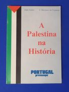 A Palestina Na Historia Palestine In History La Palestina En La Historia Palestine Dans L'histoire - Libros, Revistas, Cómics