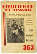 LIVRET 1956 LES JEUX OLYMPIQUES MODERNES BIBLIOTHEQUE DU TRAVAIL BT 363 - Libros
