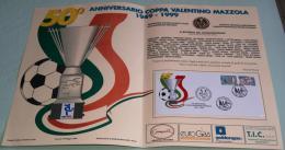 """St53. Marcofilia - Torino 1999 - Folder """"50° Annversario Coppa Valentino Mazzola"""", Con Busta Primo Giorno - 6. 1946-.. Republic"""