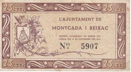 BILLETE DE 25 CENTIMOS DEL AJUNTAMENT DE MONTCADA I REIXAC DEL AÑO 1937 - [ 3] 1936-1975 : Régence De Franco