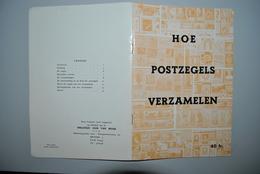 """Belgique Brochure """"Hoe Postzegels Verzamelen"""" Philatelic Club Van Belgie - Autres Livres"""