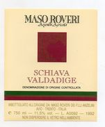 Schiava Valdadige - 1992 - Azienda Agricola Maso  Roveri - Avio (Trento)  - (FDC5153) - Vino Rosato