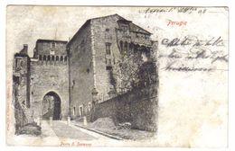 Perugia Porta S. Susanna VIAGGIATA 1903 ( Conservazione Coe Da Scan  ) C.1619 - Perugia