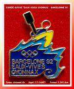 """SUPERBE PIN´S CANOE KAYAC : Club Des """"EAUX-VIVES"""" D' OYONNAX Dans L'AIN, Participation J.O BARCELONNE 92 - Canoeing, Kayak"""