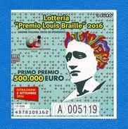 Biglietto  Lotteria   PREMIO LOUIS BRAILLE  2016 - - Billets De Loterie