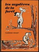 Florence Houlet - Les Mystères De La Forêt - Delachaux Et Niestlé - ( 1966 ) . - Libri, Riviste, Fumetti