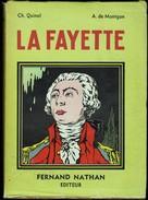 Ch. Quinel & A. De Montgon - La Fayette , L'ami De La Liberté - Fernand Nathan - ( 1947 ) . - Bücher, Zeitschriften, Comics