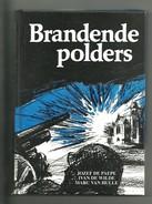 Brandende Polders - JOZEF DE PAEPE   1994 - War 1914-18