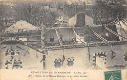 REVOLUTION EN CHAMPAGNE  AY RUINES DE LA MAISON BISSINGER - Manifestazioni