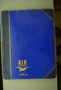 Livre Relié Les 18 Numéros D'air Sport   1943. Voir Photos Des 18 Unes Et Liste Des Articles. - Avions