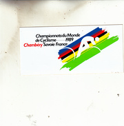 CYCLISME CHAMBERY  CHAMPIONNAT DU MONDE 1989  AUTOCOLANT - Aufkleber
