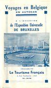 PIE-17-P. G-F 165 : VOYAGE EN BELGIQUE  EXPOSITION UNIVERSELLE DE BRUXELLES - Dépliants Touristiques