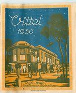 PIE-17-P. G-F 166 : VITTEL 1930 VOSGES. TARIFS HOTELS  TRAITEMENTS ET DISTRACTIONS - Dépliants Touristiques