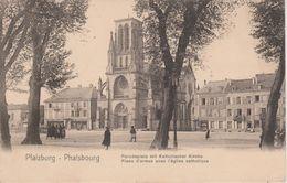 57 - PHALSBOURG - PLACE D'ARMES AVEC EGLISE CATHOLIQUE - NELS SERIE 156 N° 6 - Phalsbourg