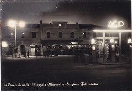 CHIETI  /  Chieti Di Notte _ Piazzale Marconi E Stazione Ferroviaria - Chieti