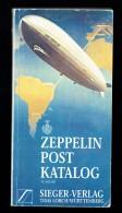 Zeppelin Post Katalogue - 21.Auflage Sieger-Verlag - Germany