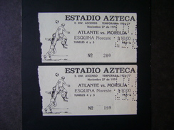 AZTECA STADIUM (MEXICO) - 2 TICKETS OF THE ATLANTE X MORELIA GAME ON NOVEMBER 27, 1976 - Match Tickets