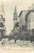 "/ CPA FRANCE 84 ""Avignon, Rue Carreterie Et Clocher Saint Augustin"" - Avignon"