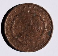 Pièce De Monnaies Italie CAR.FELIX.D.G.REX SAR.CYP.ET HIER 5 Centesimi 1826 - Monnaies