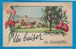 Un Baiser De LUNEVILLE - Luneville