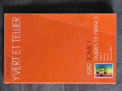 Catalogue Yvert Et Tellier 1989 Tome 1 Timbres De France Andorre Europa Monaco Nations Unies - Thématiques