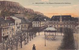 Francia--Belfort--1911--La Place D'Armes Et La Chateau - Belfort - Ciudad