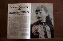 Reportage : Le Seul Amour Du Maréchal Pétain Eugénie Hardon   12 Pages - Vecchi Documenti
