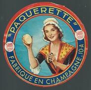 Ancienne Etiquette Fromage  Paquerette  Fabriqué En Champagne Aube 10-A - Formaggio
