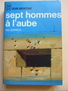 @ SEPT HOMMES A L AUBE, Alan BURGESS.Collection J AI LU Leur Aventure. @ - Livres, Revues & Catalogues
