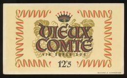 Buvard - Vieux  COMTE - VIN SUPERIEUR 12°5 - Buvards, Protège-cahiers Illustrés
