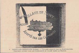 CARTE POSTALE ORIGINALE ANCIENNE  SANCY LES CHEMINOTS VILLAGE ADOPTE PAR LA CORPORATION DRAPEAU EN MAIRIE  AISNE (02) - Other Municipalities
