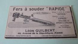 """FERS A SOUDER """" RAPIDE """" - LAMPES A SOUDER """"EXPRESS """" APPAREILS A BRASER - LEON GUILBERT PARIS - PUBLICITE DE 1925. - Publicités"""