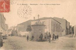 Montbazin: Place De L'église Et Pompe Neuve 1908 - France
